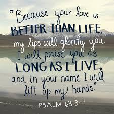 psalm 63 3 4 u201cbecause love lips
