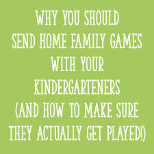 why you should send home family with your kindergarteners and