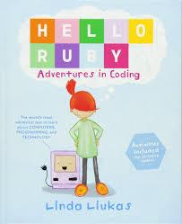 hello ruby adventures in coding linda liukas 9781250065001