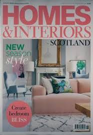 Home And Interiors Scotland Homes And Interiors Scotland Magazine Subscription Buy At
