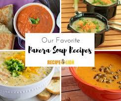 6 of our favorite copycat panera soup recipes plus bonus panera