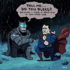 Batman Superman Meme - plaster tell me do you bleed know your meme