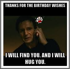 Birthday Meme For Friend - funny birthday thank you meme quotes happy birthday wishes