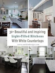 Light Kitchen Countertops 30 Beautiful And Inspiring Light Filled Kitchens With White