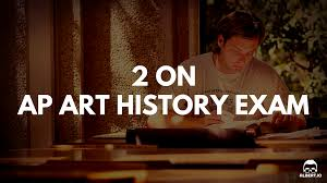 2 on ap art history how to retake improve and pass the exam