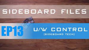 Mtg Sideboard Sideboard Files Ep13 Modern U W Control Mtg Youtube