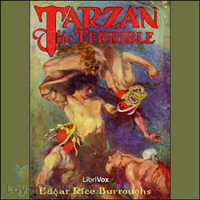 Tarzan Terrible Edgar Rice Burroughs Free Loyal Books