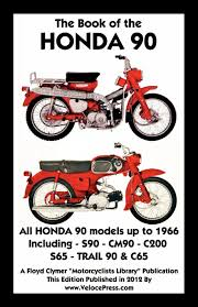 book of the honda 90 all models up to 1966 including trail f