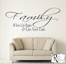 where life begins and love never ends vinyl family wall decal
