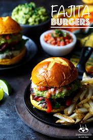fajita burgers with guacamole and pico de gallo shared appetite