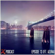 podcast episode 13 wubz edition ft azura