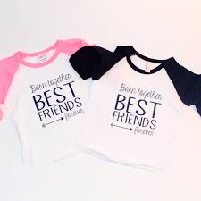 inspirational quote shirts best friend sayings for shirts best friend shirts ideas on bff t