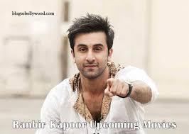 ranbir kapoor upcoming movies list 2017 2018 u0026 2019 ranbir