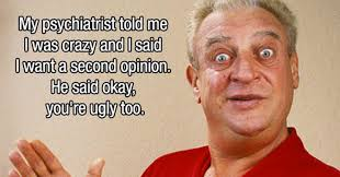 Rodney Dangerfield Memes - 13 of rodney dangerfield s best jokes funny gallery ebaum s world