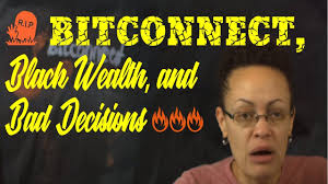 bitconnect good or bad bitconnect shut down black business and bad decisions youtube