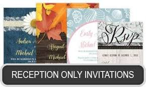 Reception Only Invitations Shop For Reception Only Invitations At Artistically Invited
