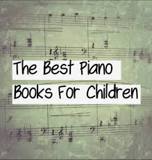 the best piano books for children and adults our cone zone