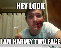 Two Face Meme - harvey two face by inlove meme center