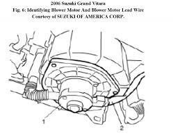 2006 Suzuki Forenza Ac Wiring Diagram How Hard Is It To Install A Heater Blower Motor In A Grand Vitara