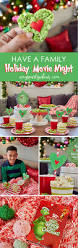 best 20 grinch party ideas on pinterest christmas party nights have a holiday family movie night simple party ideas for movie night at home from