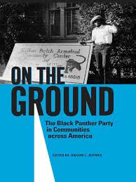 judson l jeffries on the ground the black panther party in