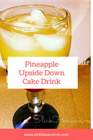 pineapple upside down cake drink recipe