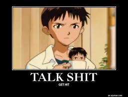 talk shit get hit shinji holding a mug know your meme