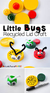 little bugs recycled lid craft for kids
