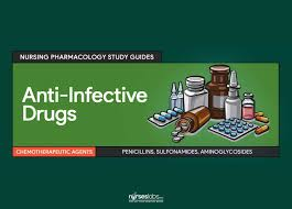 anti infective drugs nursing pharmacology and study guide
