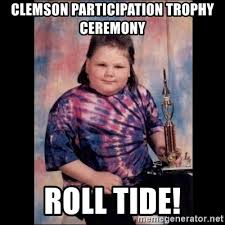 Clemson Memes - clemson participation trophy ceremony roll tide trophy mullet kid