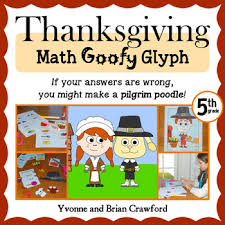 thanksgiving math goofy glyph 5th grade common by yvonne