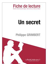la chambre des officiers résumé par chapitre philippe grimbert un secret fiche de lecture