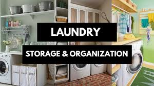 Ideas For Laundry Room Storage by Laundry Room Storage U0026 Organization Ideas Youtube