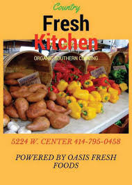 country fresh kitchen makes all organic dishes milwaukee courier
