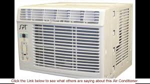 8000 Btu Window Air Conditioner Reviews Spt Wa 6022s 6 000btu Window Air Conditioner Review Youtube