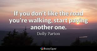 wedding quotes road dolly parton quotes brainyquote
