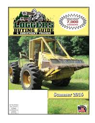 summer loggers buying guide 2016 by log street publishers llc issuu
