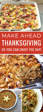 make ahead thanksgiving menu ideas so you can spend the day with