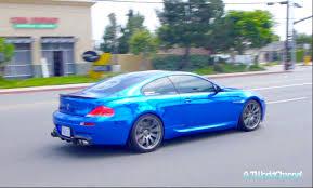 bmw m6 blue chrome blue bmw m6 acceleration sound