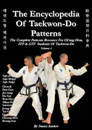 juche pattern video the encyclopedia of taekwon do patterns vol 1 stuart paul anslow