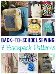 back to school basics 7 backpack sewing patterns backpack