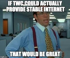 Cable Meme - screw you time warner cable imgflip