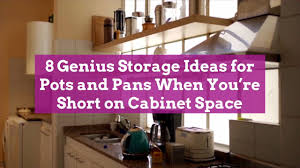 kitchen cabinet storage solutions diy pot and pan pullout 8 genius storage ideas for pots and pans when you re on cabinet space