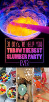 31 Diys To Help You Throw The Best Slumber Party Ever Slumber