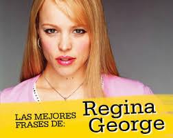 Regina George Meme - frases favoritas de regina george