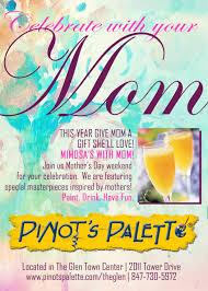 mother u0027s day 2016 pinot u0027s palette