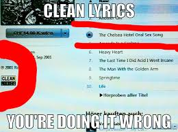 Memes Clean - clean lyrics you re doing it wrong know your meme