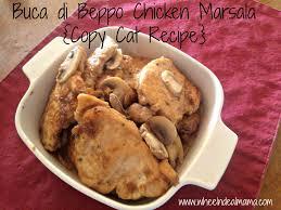 marsala cuisine buca di beppo chicken marsala copy cat recipe copy cat recipe