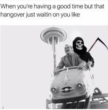 Hangover Memes - the best hangover memes memedroid