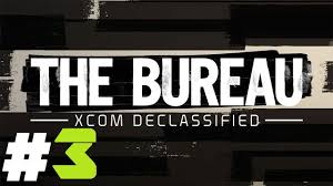 the bureau ps3 the bureau xcom declassified pt 3 ps3 recruiting a